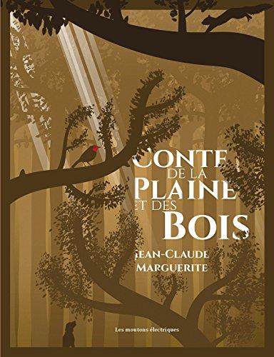 Conte de la plaine et des bois par [MARGUERITE, Jean-Claude]