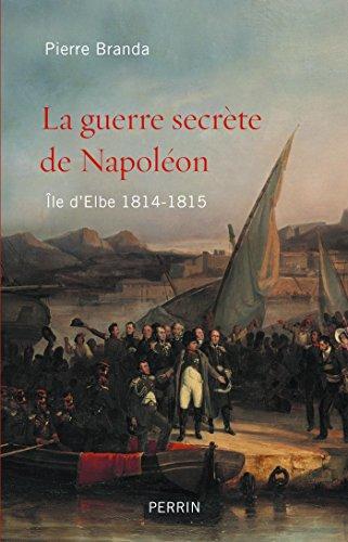 La guerre secrète de Napoléon