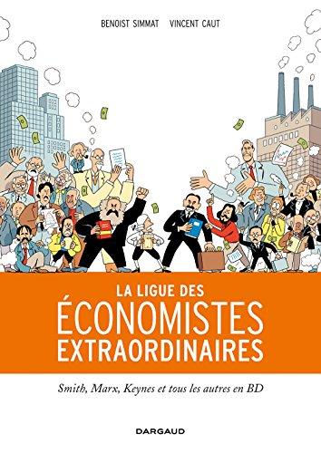 Ligue des économistes extraordinaires (La) - tome 0 - La Ligue des économistes extraordinaires