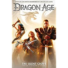 Dragon Age Volume 1: The Silent Grove