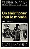 Telecharger Livres Un Sherif pour tout le monde (PDF,EPUB,MOBI) gratuits en Francaise