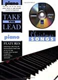 Take the Lead Christmas Songs [With CD]: (Piano)