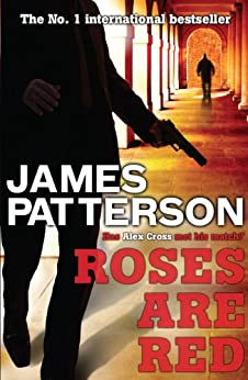 Roses are Red (Alex Cross Book 6) (English Edition)