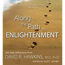 [{ Along the Path to Enlightenment By Hawkins, David R. ( Author ) Feb - 01- 2011 ( Paperback ) } ]