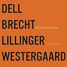Boulez Materialism Live in Concert [Vinyl LP]