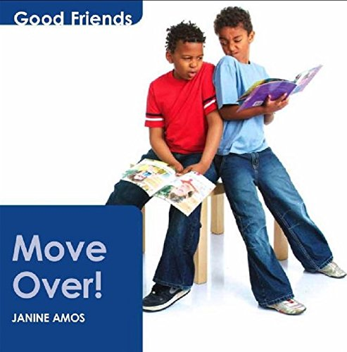 Move Over (Good friends)