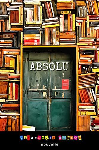 Couverture du livre Absolu