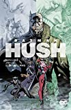 Batman: Hush (Neuausgabe): Bd. 1