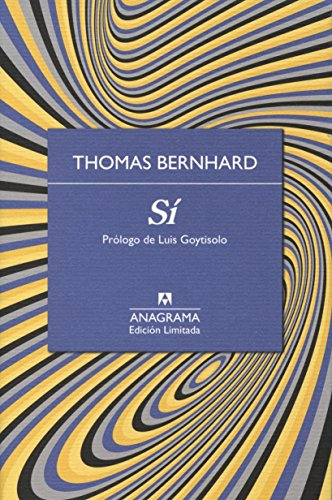 Sí (Edición Limitada) por Thomas Bernhard