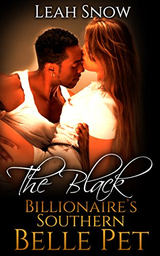 The Black Billionaire's Southern Belle Pet (English Edition)