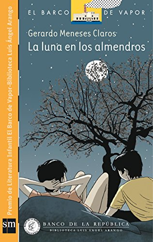 La Luna en los Almendros [Plan Lector Infantil] Ebook por Gerardo Meneses Claros