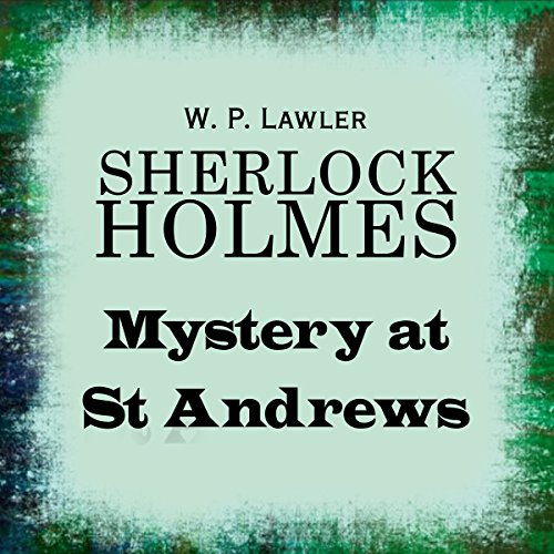 Sherlock Holmes: Mystery at St Andrews  Audiolibri