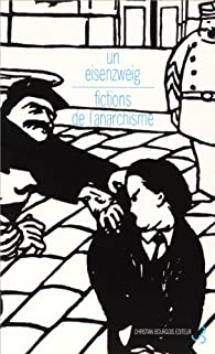 Fictions de l'anarchisme par Uri Eisenzweig