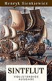 Sintflut: Historischer Roman. Vollständige Ausgabe