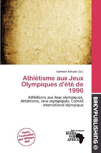Athl Tisme Aux Jeux Olympiques D' T de 1996