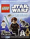 Lego Star Wars, l'album des autocollants de la force - tome 1 - Lego Star Wars, l'album des autocollants de la force n°1 Les Héros