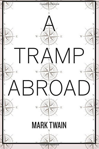 A Tramp Abroad by Mark Twain (2015-11-18)