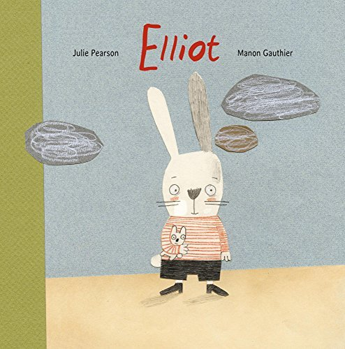 Elliot by Julie Pearson (March 04,2016)