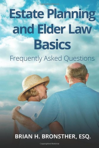 Estate Planning and Elder Law Basics: Frequently Asked Questions