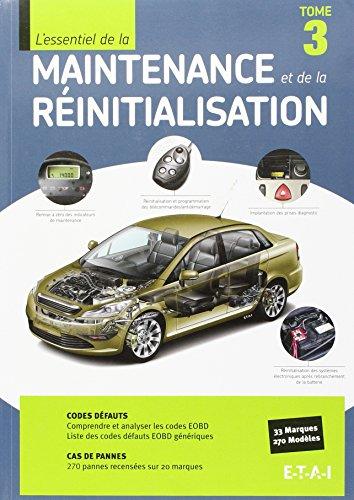 L'Essentiel Maintenance et Reinitialisation Tome 3