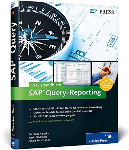 Praxishandbuch SAP Query-Reporting: Inklusive 100 sofort einsetzbarer Queries zum Download (SAP PRESS)