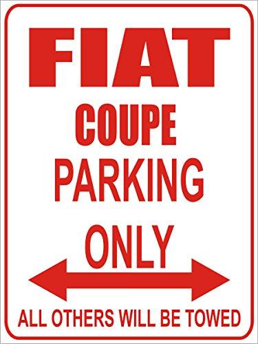 INDIGOS - Parkplatz - Parking Only- Weiß-Rot - 32x24 cm - Alu Dibond - Parking Only - Parkplatzschild - FIAT Coupe