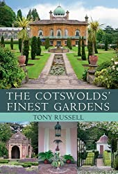 The Cotswold's Finest Gardens by Tony Russell (2009-11-19)