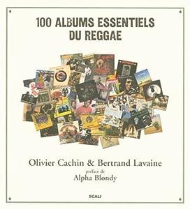 """Afficher """"100 Albums essentiels du reggae"""""""