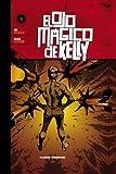 El ojo mágico de Kelly nº4 (EL OJO DE MAGICO DE KELLY)