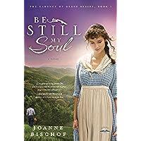 Be Still My Soul: The Cadence of Grace, Book 1