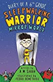 Best 6th Grade Books - Diary of a 6th Grade Sleepwalking Warrior: Mirror Review