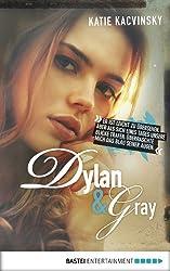 Dylan und Gray: Eine Liebesgeschichte in 26 Kapiteln