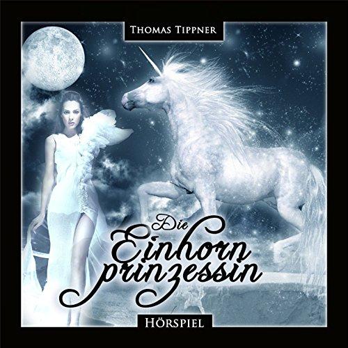 Die Einhornprinzessin (Thomas Tippner) Highscoremusic 2016