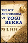 The Wit and Wisdom of Yogi Berra (Eng...