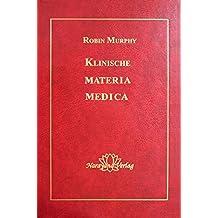 Klinische Materia Medica: 1400 homöopathische und pflanzliche Mittel