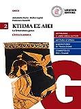 Ktema es aiei. La letteratura greca. Per le Scuole superiori. Con e-book. Con espansione online: 2