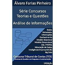 Concursos Teorias e Questões: Análise de Informações (Série Concursos Teorias e Questões Livro 1) (Portuguese Edition)