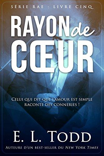 RAYON de CŒUR par [Todd, E. L.]