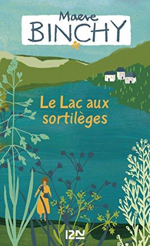 Le lac aux sortilèges (ROMANS t. 10530) par Maeve BINCHY
