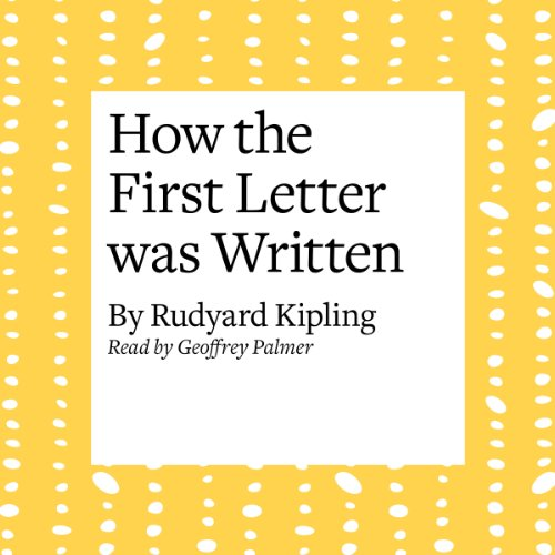 How the First Letter Was Written  Audiolibri