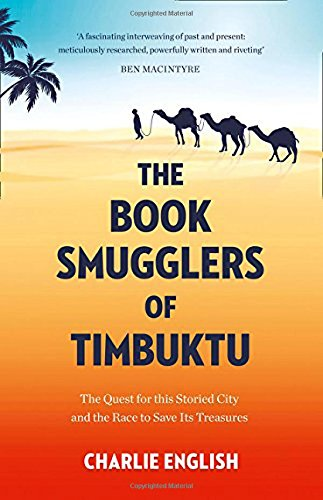 The Book Smugglers Of Timbuktu por English Charlie