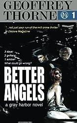 Better Angels: a gray harbor novel: Volume 1