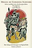 Leben und Taten des scharfsinnigen Edlen Don Quixote von la Mancha - Miguel de Cervantes Saavedra