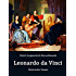 Leonardo da Vinci: Historischer Roman
