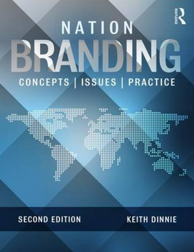 Nation Branding: Concepts, Issues, Practice by Keith Dinnie (2015-10-14)