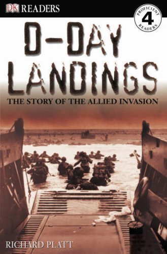 D-Day landings : the story of the Allied invasion