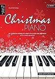 Christmas Piano: Die schönsten Weihnachtslieder für Klavier zum Vortragen - mittelschwer arrangiert. Klavierstücke. Spielbuch. Songbook. Klaviernoten. Weihnachten. Keyboard.