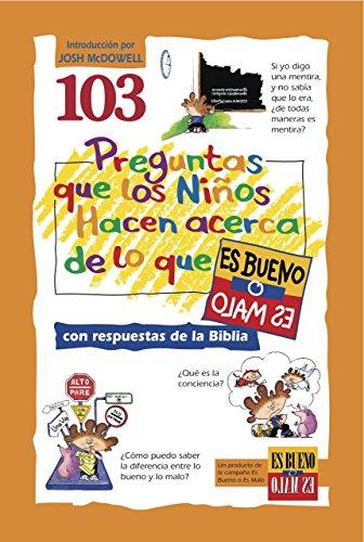 103-preguntas-que-los-ninos-haven-acerca-de-lo-que-es-bueno-o-malo
