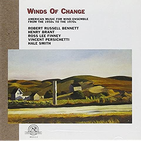 Winds Of Change:American Music for Wind Ensemble 1950s-1970s
