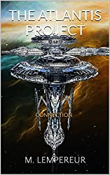 THE ATLANTIS PROJECT: CONNECTION (The Dome Series Book 1) (English Edition)